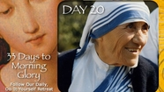 33 Days To Morning Glory-Day 20, Week Three-St Mother Teresa (Best of Prayer N Lunch)