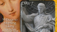 33 Days To Morning Glory-Day 7, week one-St Louis de Montfort (Best Of Prayer N Lunch)