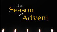 Advent's Spiritual Focus-Wednesday December 6 and Watching for God's Advent Thursday December 7