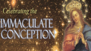 The Immaculate Conception-Speak Quickly, Mary Friday December 8