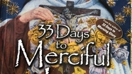 DAY 2 -Our Father in Faith-33  Days to Merciful Love