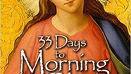 33 Days To Morning Glory-Day 2, Week one-St Louis de Montfort (Best of Prayer N Lunch)