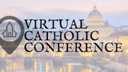 We are never Alone-Free Virtual Catholic Conference this weekend.  Link to https://www.virtualcatholicconference.com/FreePass2020/